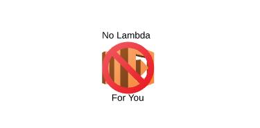 No Lambda